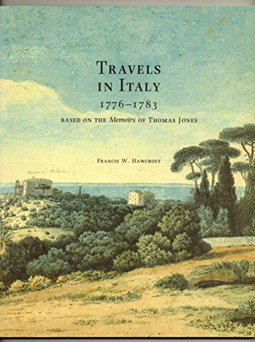 9780903261258: Travels in Italy, 1776-1783: Based on the Memoirs of Thomas Jones