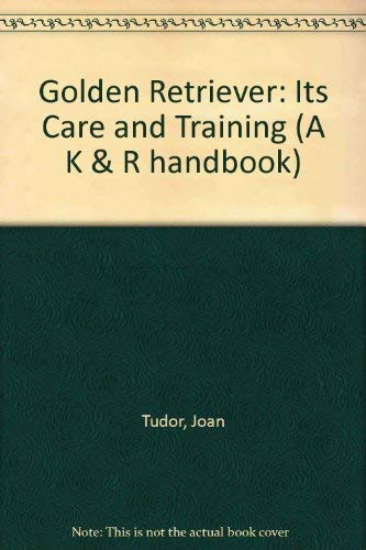 9780903264334: Golden Retriever: Its Care and Training
