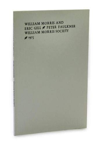 William Morris and Eric Gill (0903283085) by Peter Faulkner