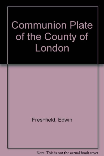 9780903290029: Communion Plate of the County of London
