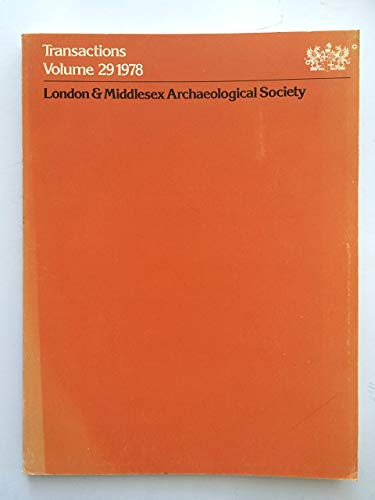 Transactions of the London & Middlesex Archaeological Society: Volume 29: 1978