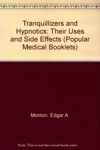 9780903306393: Tranquillizers and Hypnotics: Their Uses and Side Effects (Popular Medical Booklets)
