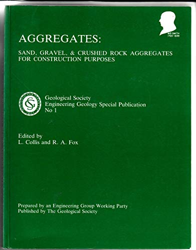 9780903317290: Aggregates: Sand, Gravel and Crushed Rock Aggregates for Construction Purposes (Engineering Geological Special Publications)