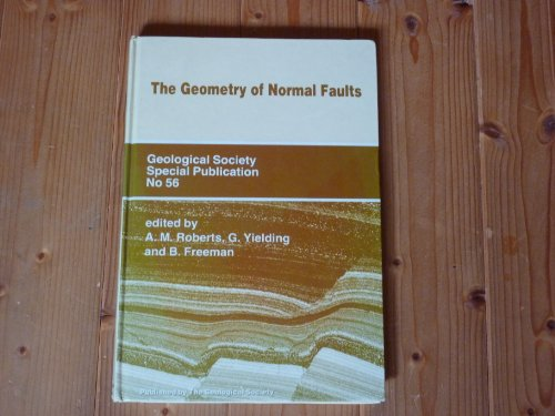 9780903317597: The Geometry of Normal Faults (GEOLOGICAL SOCIETY SPECIAL PUBLICATION)
