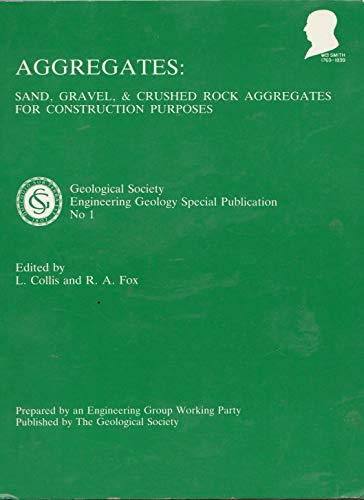 9780903317894: Aggregates: Sand, Gravel and Crushed Rock Aggregates for Construction Purposes (Geological Society Engineering Geology Special Publication Ser No.9)