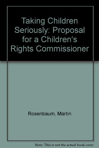 9780903319553: Taking Children Seriously: A Proposal for a Children's Rights Commissioner