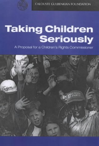 9780903319898: Taking Children Seriously: Proposal for a Children's Rights Commissioner