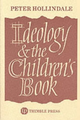 9780903355261: Ideology and the Children's Book