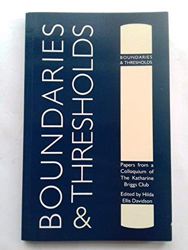 9780903355414: Boundaries and Thresholds: Papers from a Katharine Briggs Club Colloquium