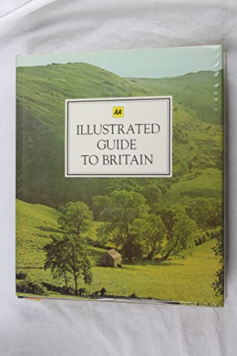 AA illustrated guide to Britain: Automobile Association (Great Britain)