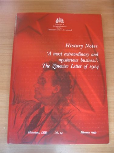 9780903359771: A most extraordinary and mysterious business: The Zinoviev letter of 1924 (History notes)