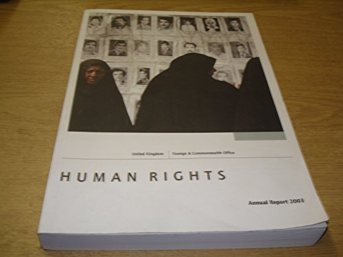 Human Rights, Annual Report 2003: United Kingdom Foreign & Commonwealth Office