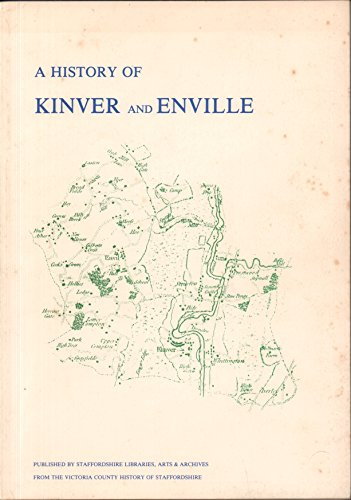 9780903363464: History of Kinver and Enville: Extracts from the Victoria County History of Staffordshire