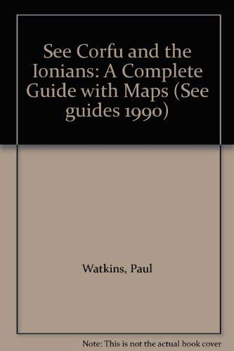 See Corfu and the Ionians: A Complete: Watkins, Paul