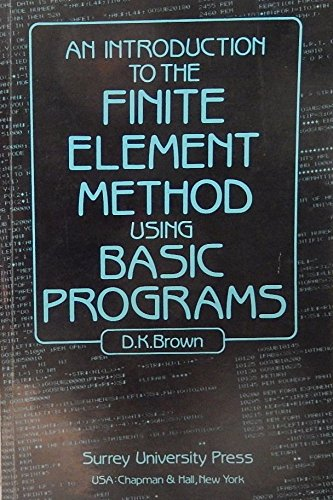 9780903384452: An Introduction to the Finite Element Method Using BASIC Programmes