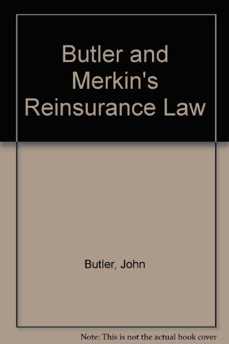 9780903393386: Butler and Merkin's Reinsurance Law