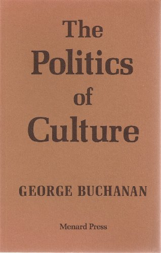 9780903400305: The Politics of Culture