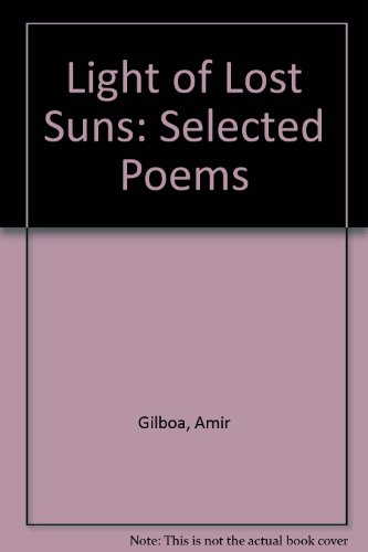 9780903400381: Light of Lost Suns: Selected Poems