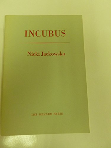 Incubus.: Jackowska, Nicki