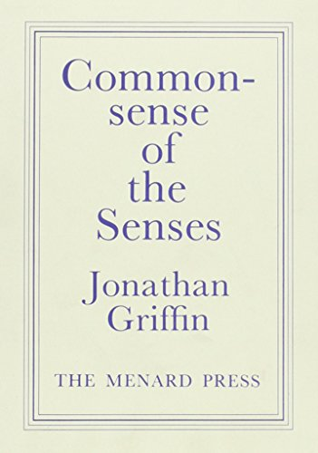Commonsense of the Senses: Griffin, Jonathan