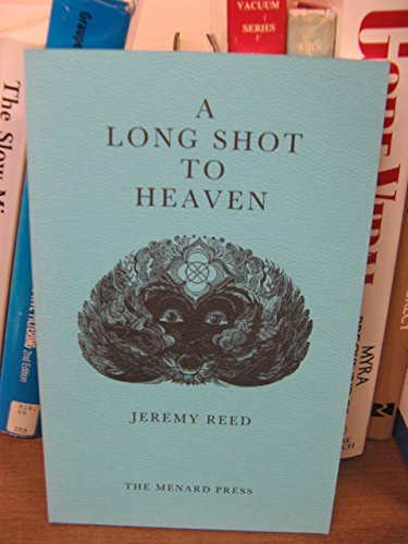 Long Shot to Heaven (9780903400824) by Reed, Jeremy