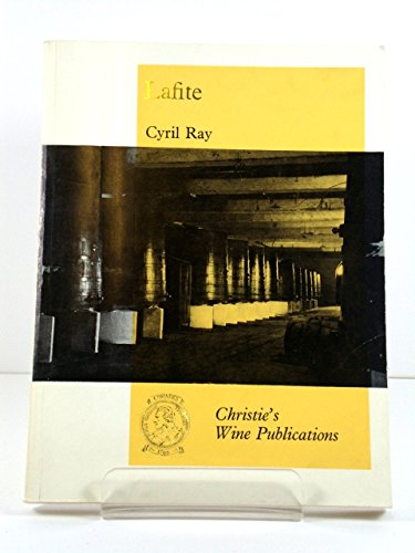 9780903432122: Lafite: The Story of Chateau Lafite-Rothschild