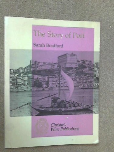The Story of Port, The Englishman's Wine: Bradford, S
