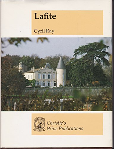9780903432320: Lafite : the story of Chateau Lafite-Rothschild
