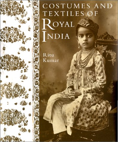 9780903432559: Costumes and Textiles of Royal India