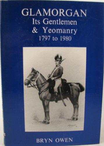 Glamorgan--its gentlemen & yeomanry, 1797 to 1980: Owen, Bryn