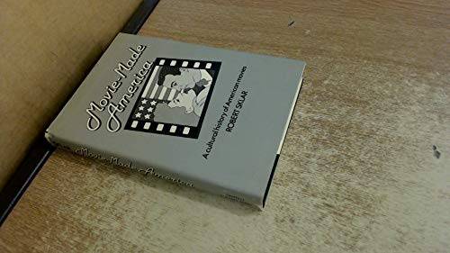 9780903443166: Movie-made America: a Cultural History of American Movies