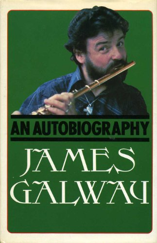 James Galway: an Autobiography: Galway James