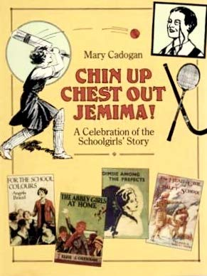 Chin Up Chest Out Jemima - A: Mary Cadogan
