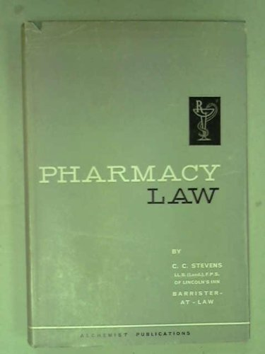 Pharmacy Law: Stevens, C.C.