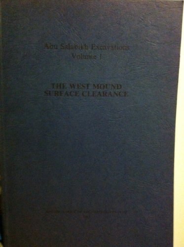 Abu Salabikh Excavations, Vol 1: West Mound Surface Clearance: Postgate, J. Nicholas