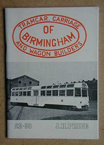 Tramcar, Carriage and Wagon Builders of Birmingham: J.H. Price