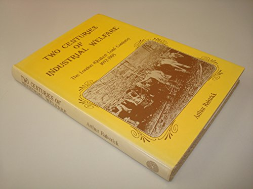 9780903485135: Two Centuries of Industrial Welfare: London (Quaker) Lead Company, 1692-1905