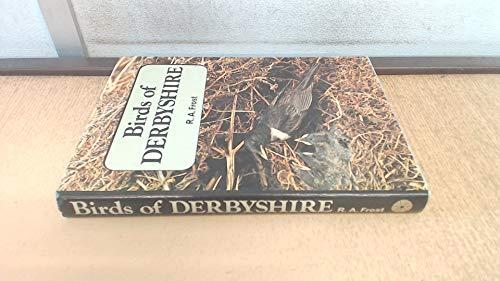 9780903485463: Birds of Derbyshire