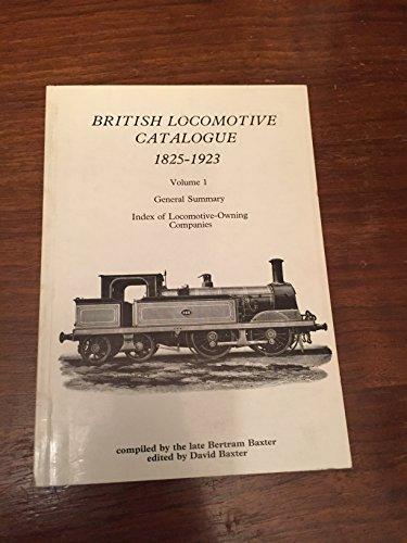 9780903485500: British Locomotive Catalogue, 1825-1923: Summary v. 1