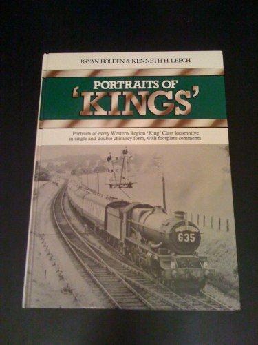 Portraits Of 'Kings'. Portraits Of Every Western Region 'King' Class Locomotive...