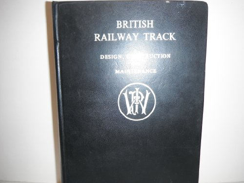9780903489003: British Railway Track: Design, Construction and Maintenance