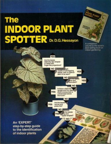 The Indoor Plant Spotter (Expert Series): Hessayon, D.G.