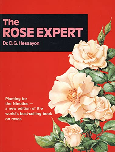 9780903505253: The Rose Expert: The world's best-selling book on roses