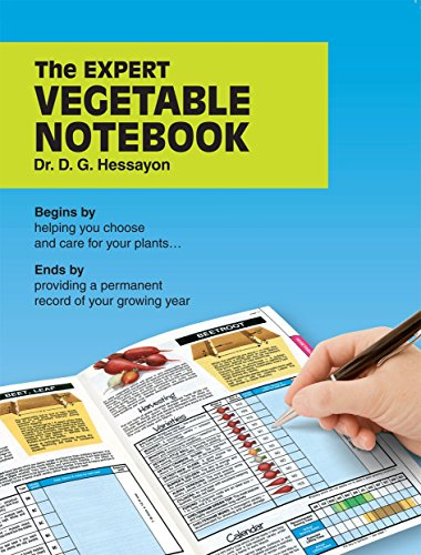9780903505765: The Expert Vegetable Notebook: Begins by helping you choose and care for your plants .... Ends by providing a permanent record of your growing year