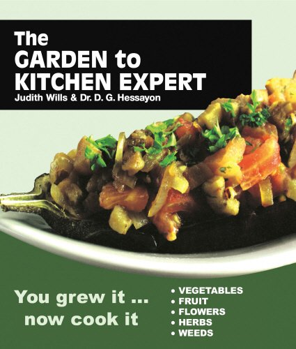 9780903505994: Garden to Kitchen Expert: How to Cook Vegetables, Fruit, Flowers, Herbs and Weeds