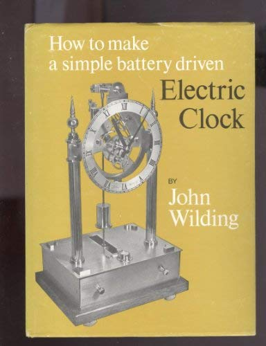 How to Make a Simple Battery Driven: Wilding, John