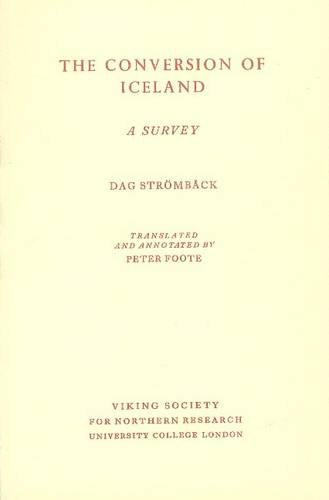 9780903521079: The Conversion of Iceland: A Survey (Text series - Viking Society for Northern Research ; v. 6)