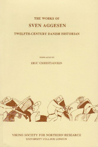 9780903521246: The Works of Sven Aggesen: Twelfth-century Danish Historian (Viking Society for Northern Research Te