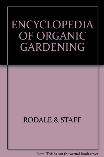 9780903523004: Encyclopedia of Organic Gardening