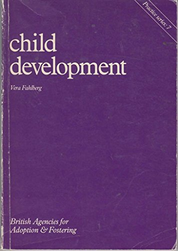 9780903534406: Child Development (Practice Series, 7) (Practice series / British Agencies for Adoption & Fostering)